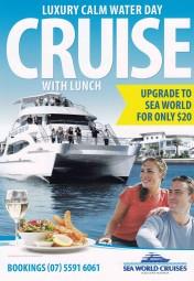 Seaworld Luxury Cruise